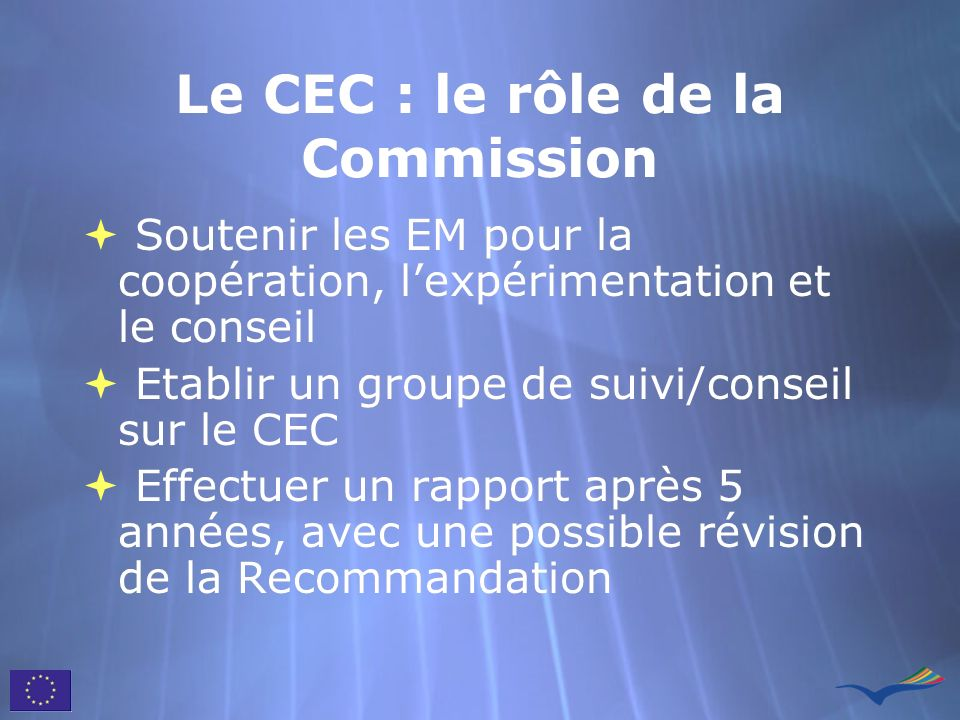 Le CEC : le rôle de la Commission