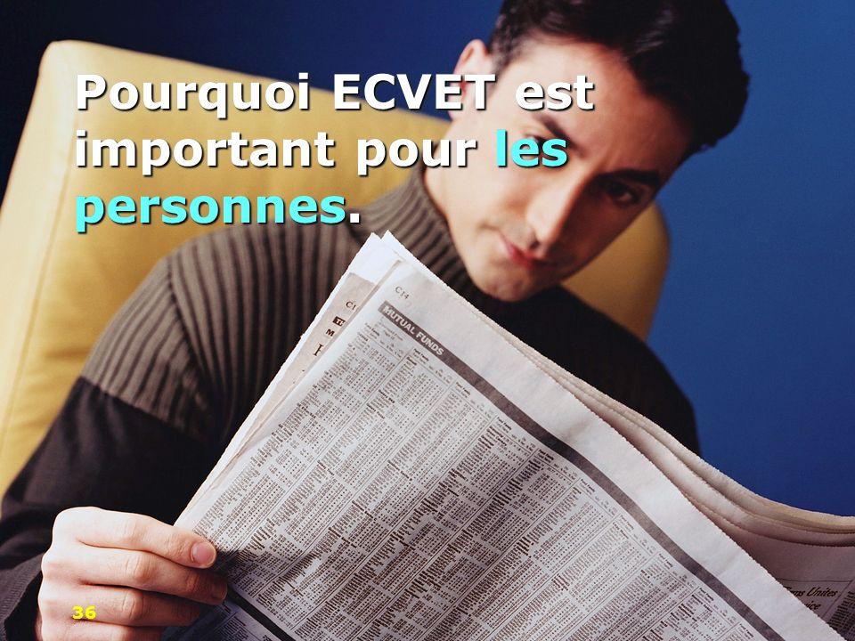 Pourquoi ECVET est important pour les personnes.