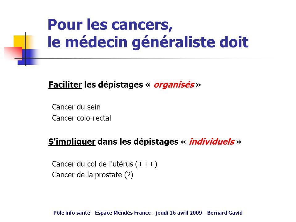 Pour les cancers, le médecin généraliste doit