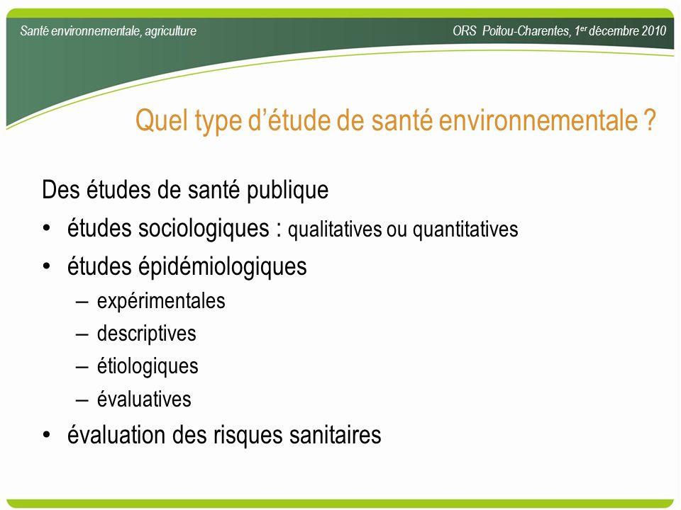 Quel type d'étude de santé environnementale