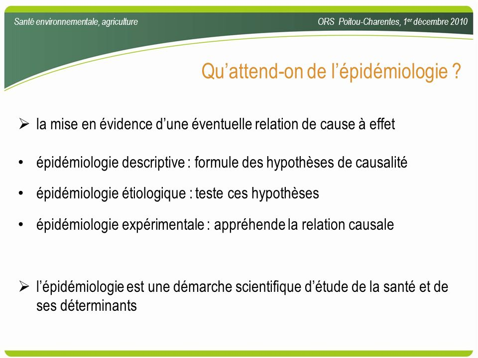 Qu'attend-on de l'épidémiologie