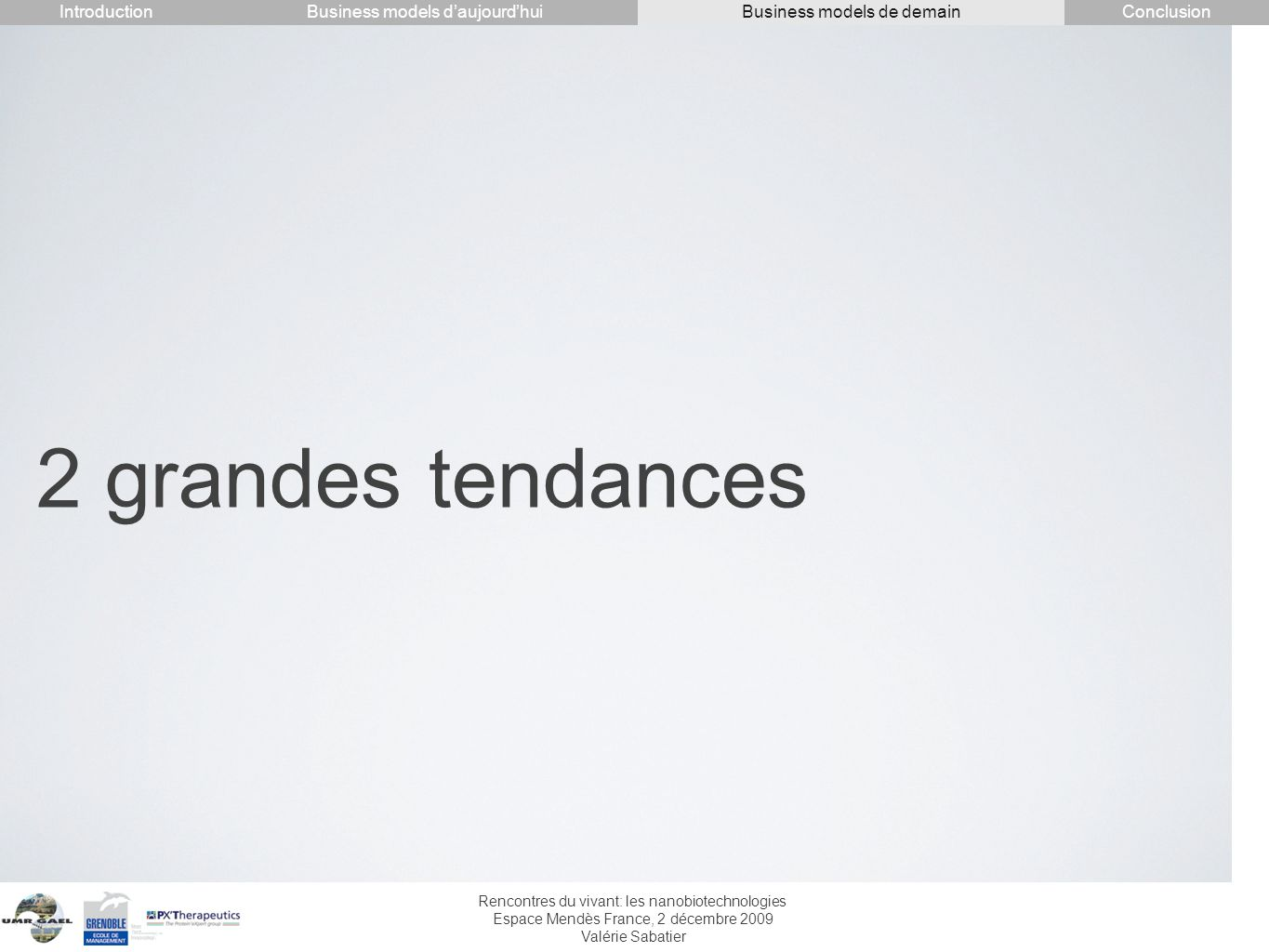 2 grandes tendances Introduction Conclusion
