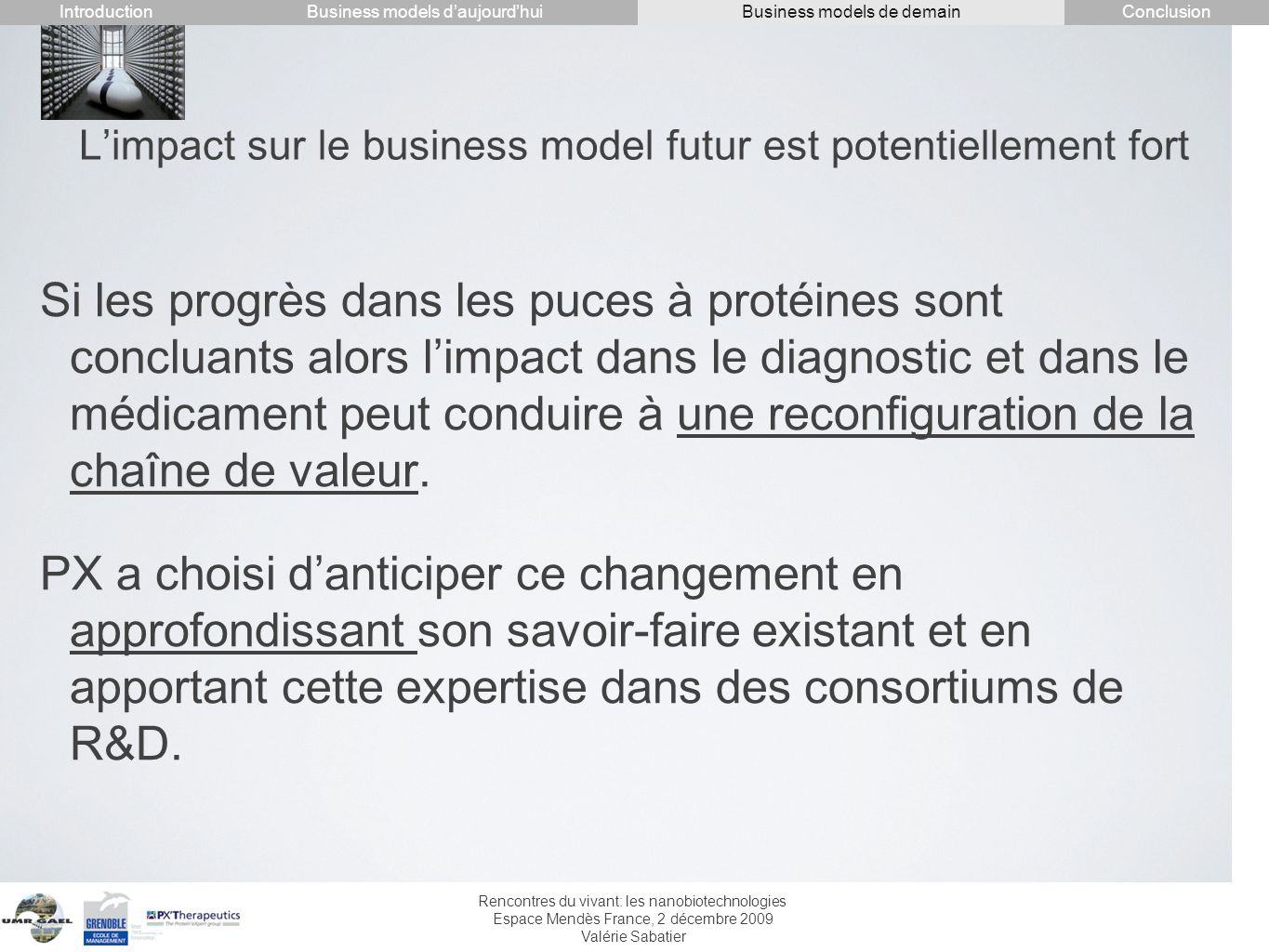 L'impact sur le business model futur est potentiellement fort