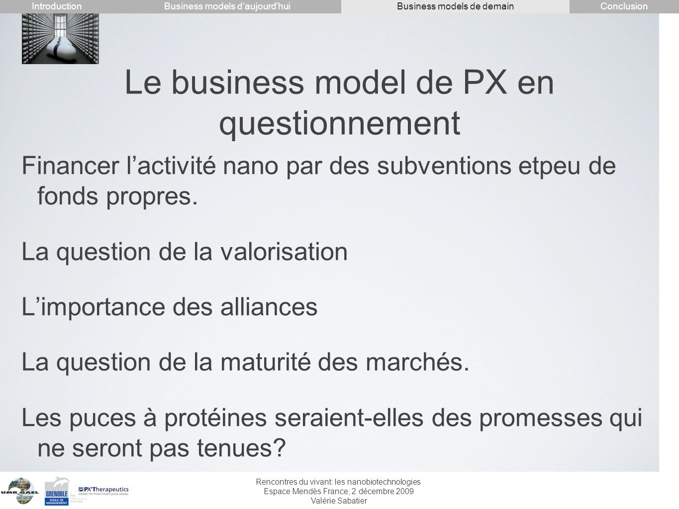 Le business model de PX en questionnement