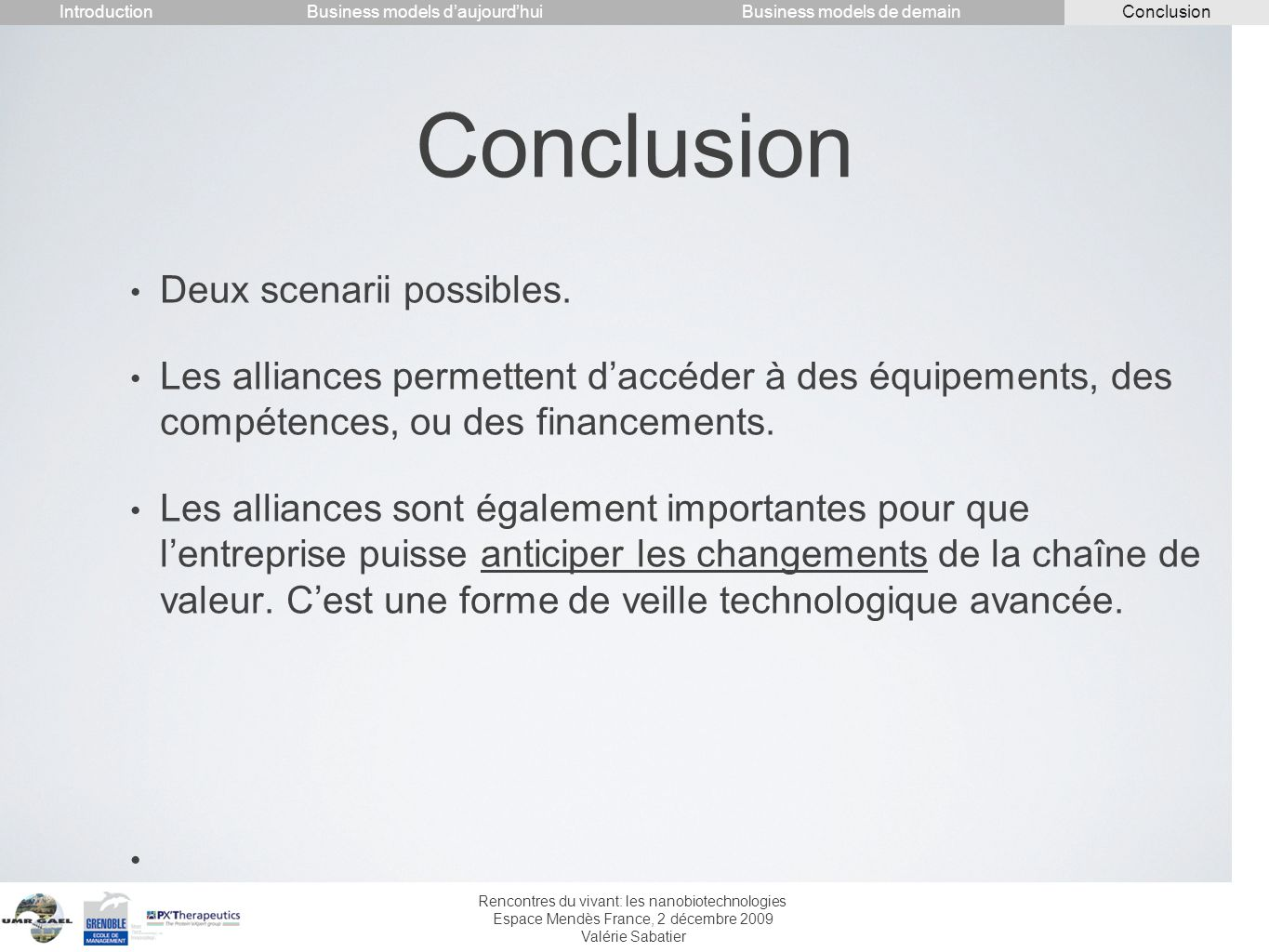 Conclusion Deux scenarii possibles.