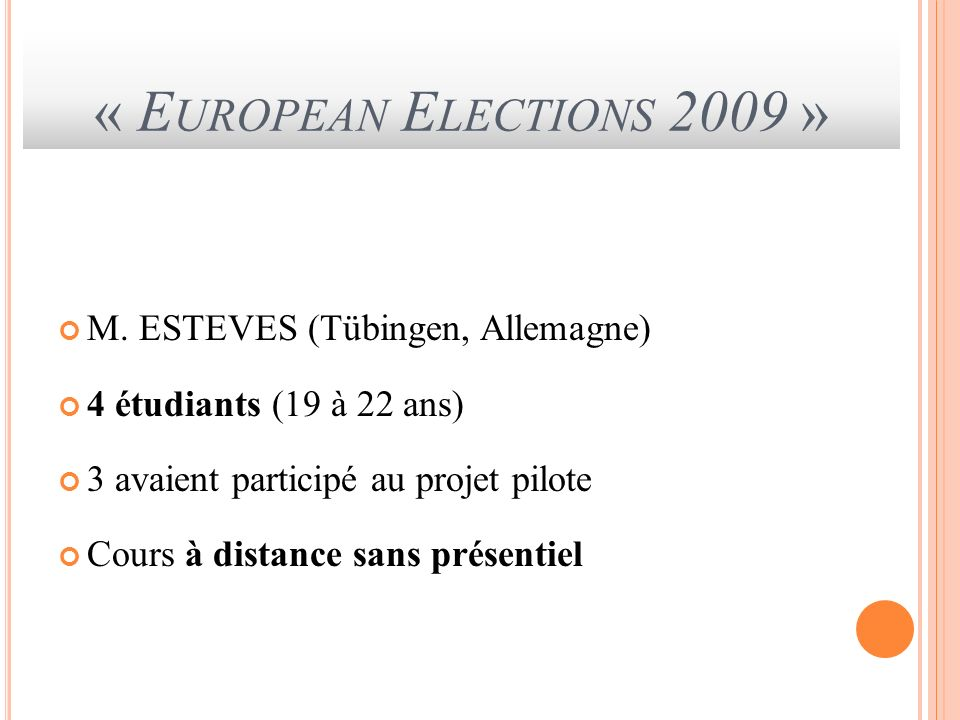 « European Elections 2009 » M. ESTEVES (Tübingen, Allemagne)