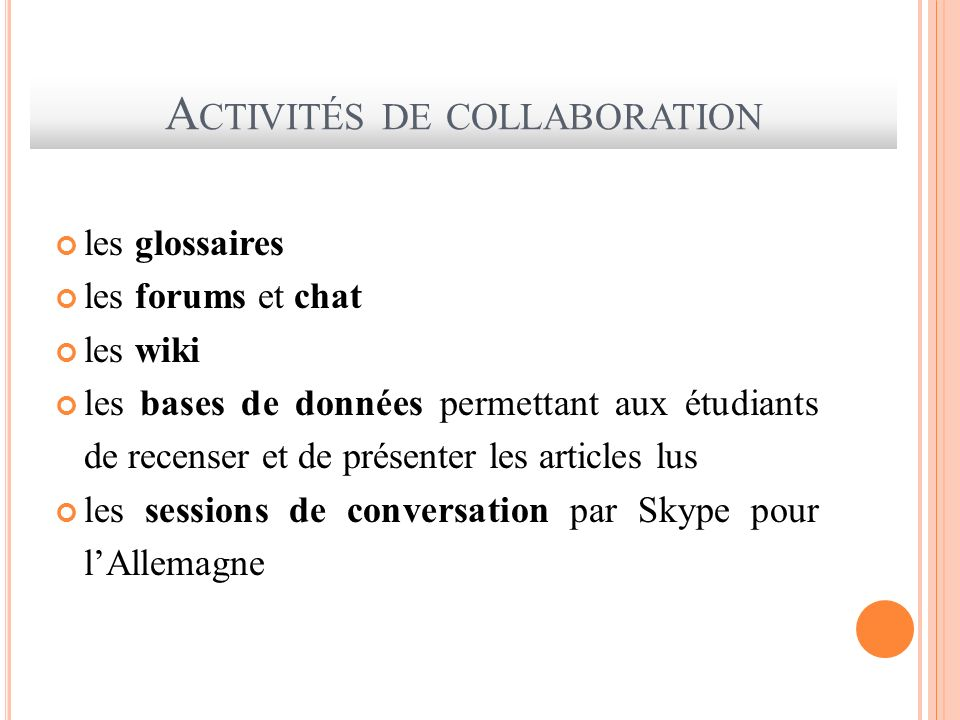 Activités de collaboration