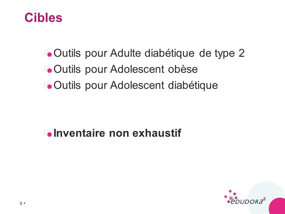 Cibles Outils pour Adulte diabétique de type 2