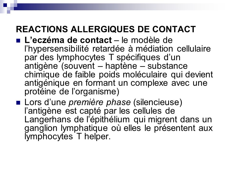REACTIONS ALLERGIQUES DE CONTACT