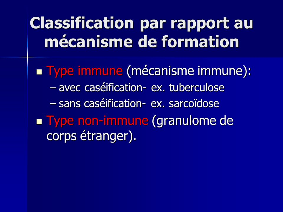 Classification par rapport au mécanisme de formation