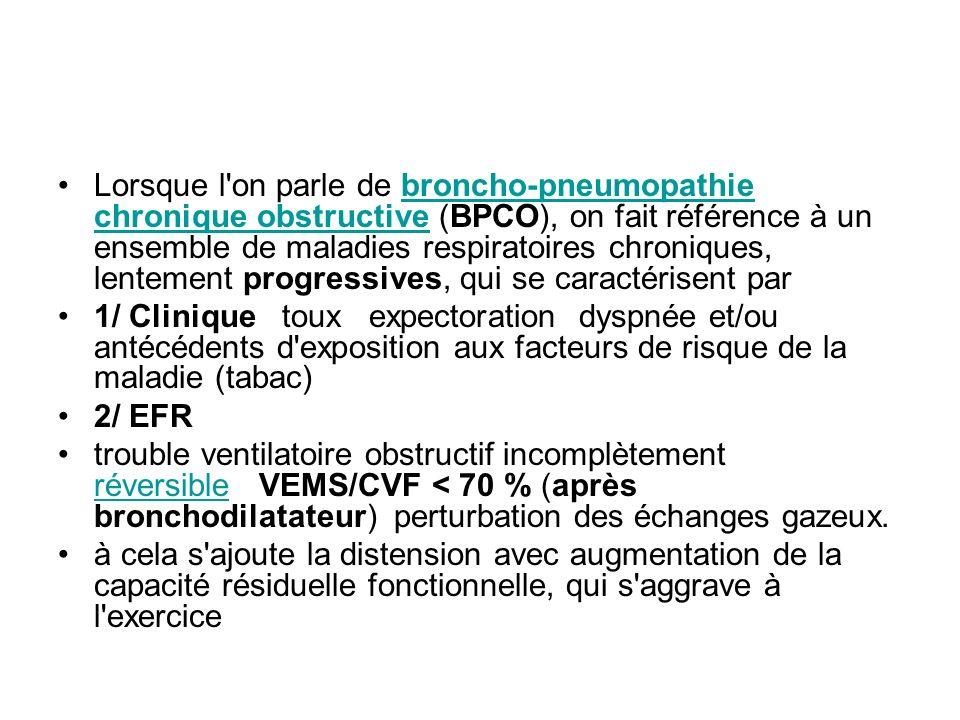 Lorsque l on parle de broncho-pneumopathie chronique obstructive (BPCO), on fait référence à un ensemble de maladies respiratoires chroniques, lentement progressives, qui se caractérisent par