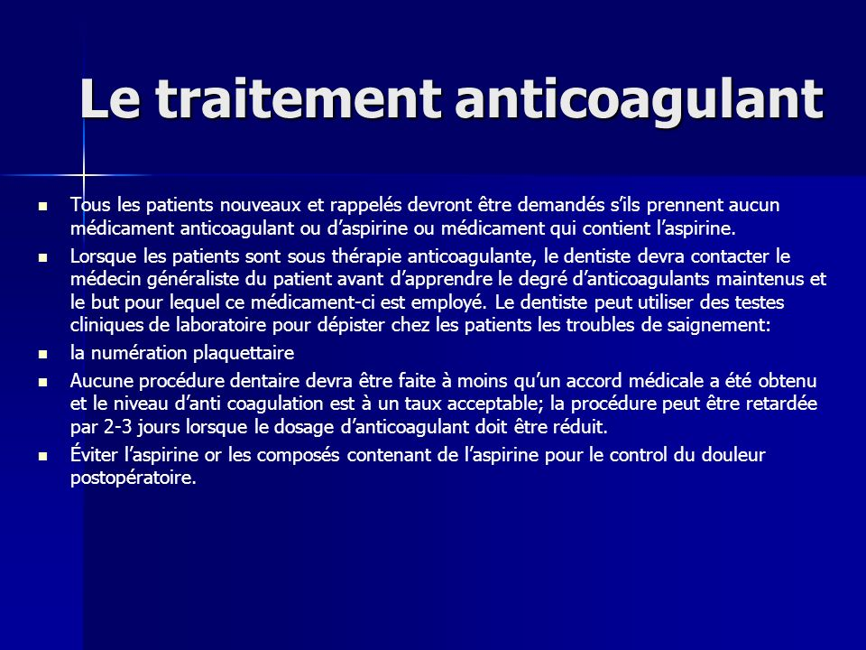Le traitement anticoagulant