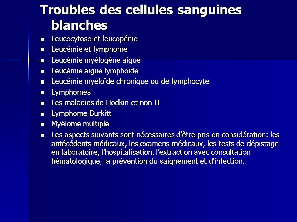 Troubles des cellules sanguines blanches