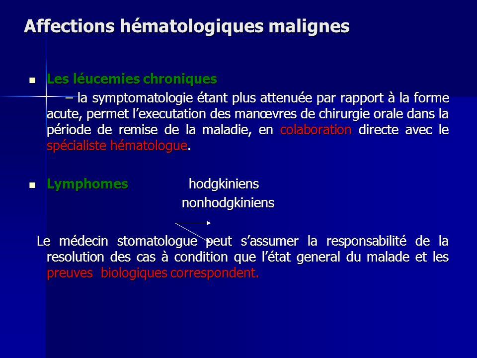 Affections hématologiques malignes