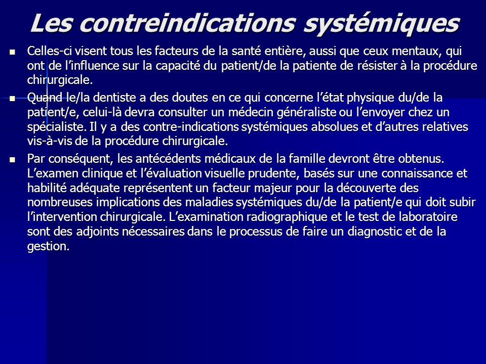 Les contreindications systémiques