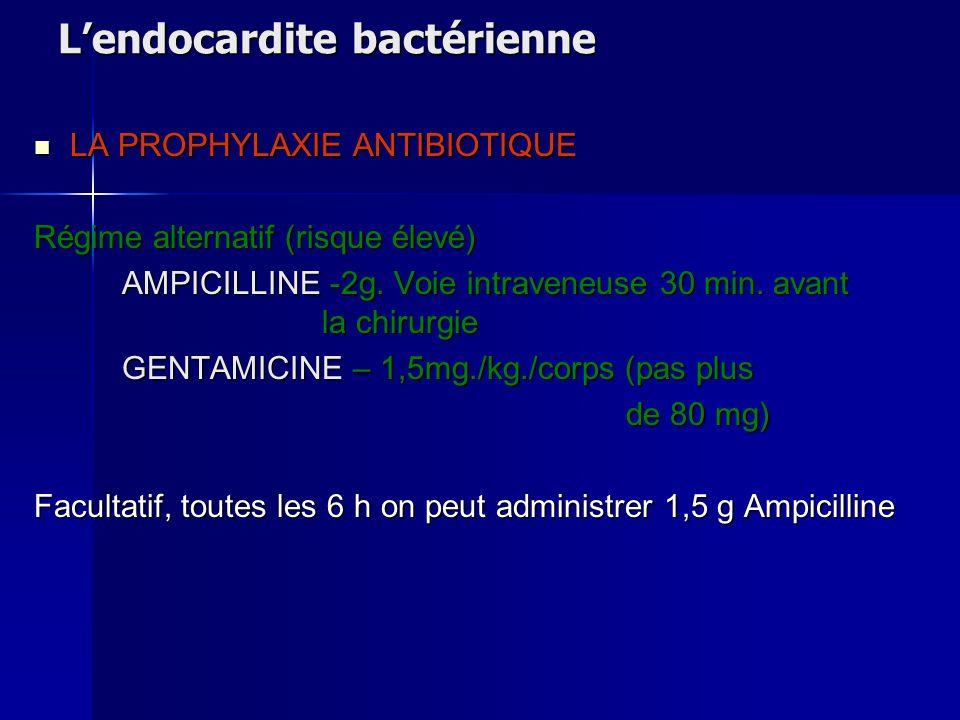 L'endocardite bactérienne