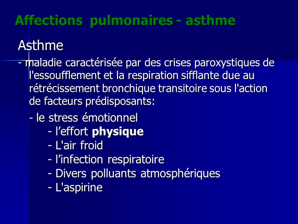 Affections pulmonaires - asthme