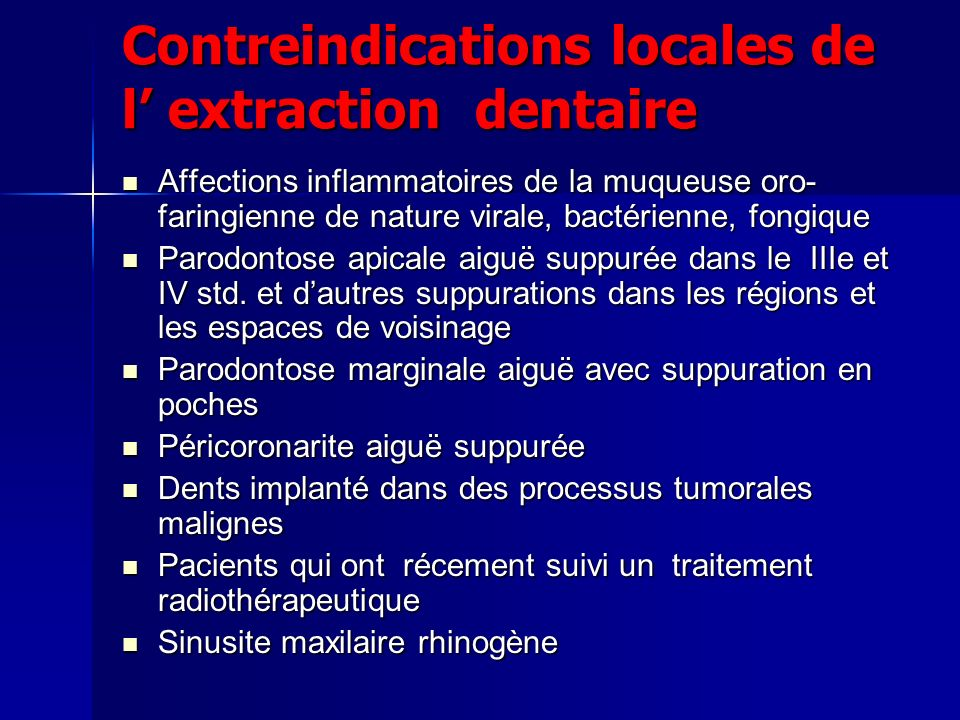 Contreindications locales de l' extraction dentaire