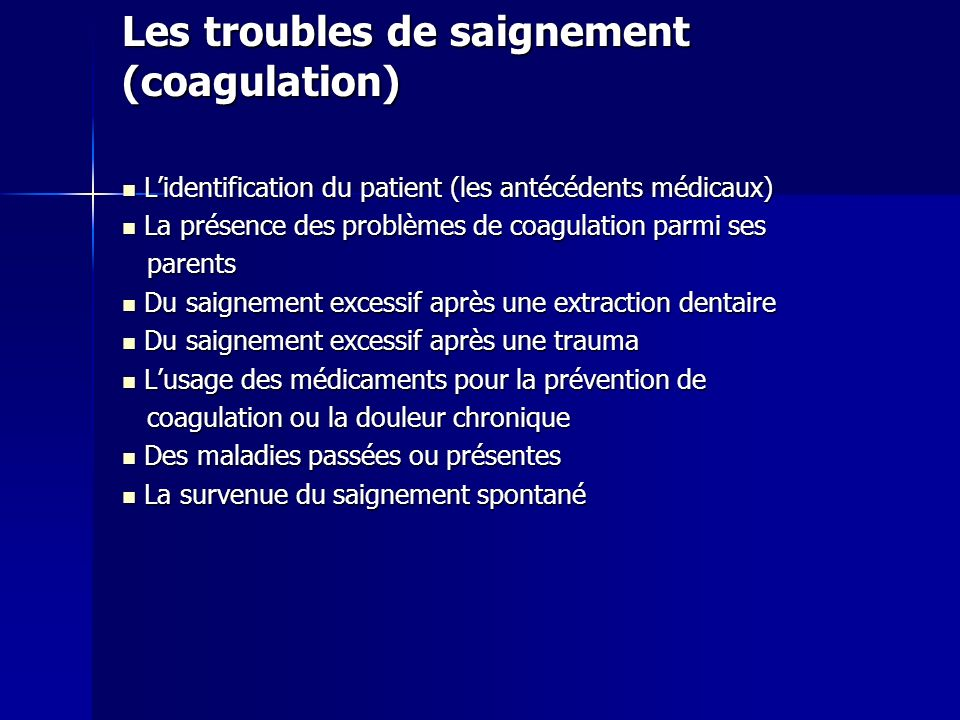 Les troubles de saignement (coagulation)