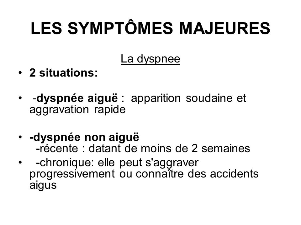 LES SYMPTÔMES MAJEURES