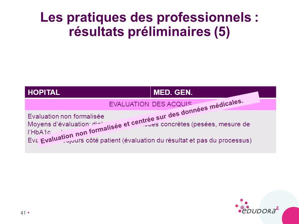 Les pratiques des professionnels : résultats préliminaires (5)