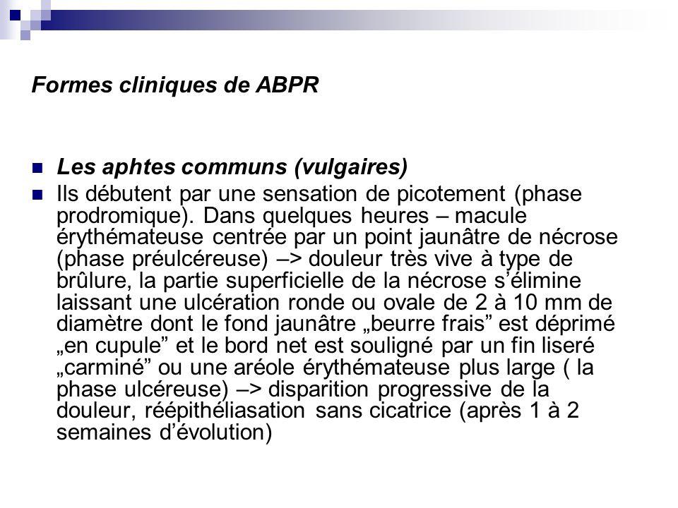 Formes cliniques de ABPR