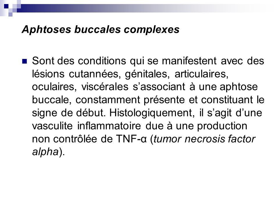 Aphtoses buccales complexes