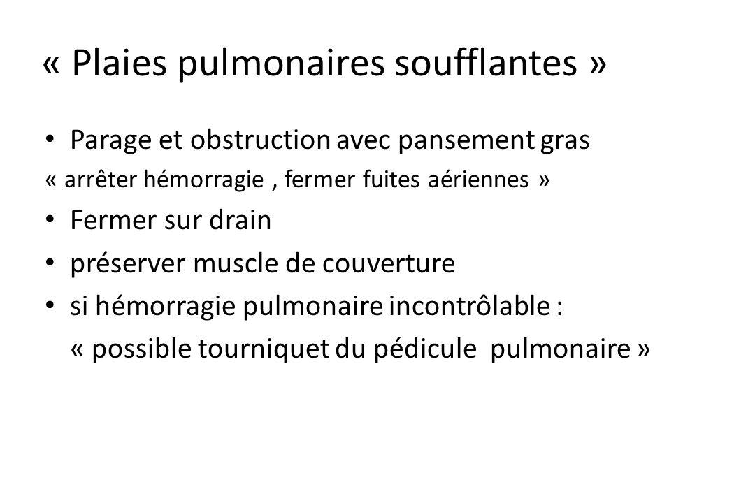 « Plaies pulmonaires soufflantes »