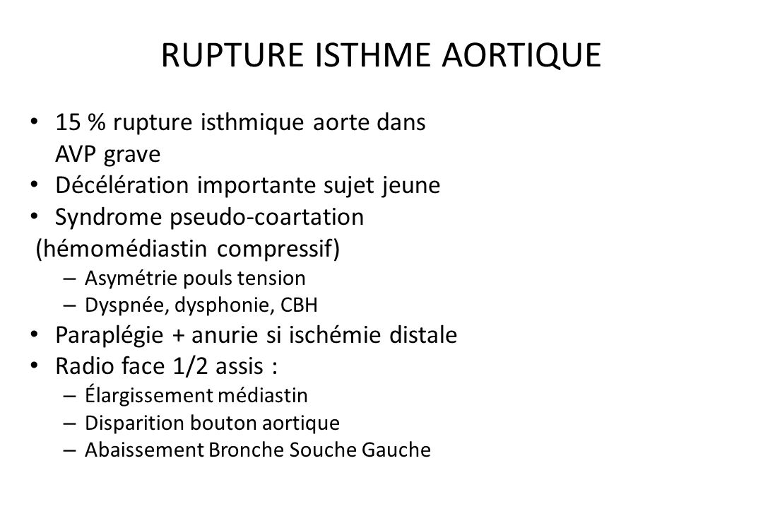 RUPTURE ISTHME AORTIQUE