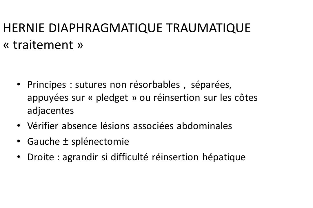 HERNIE DIAPHRAGMATIQUE TRAUMATIQUE « traitement »