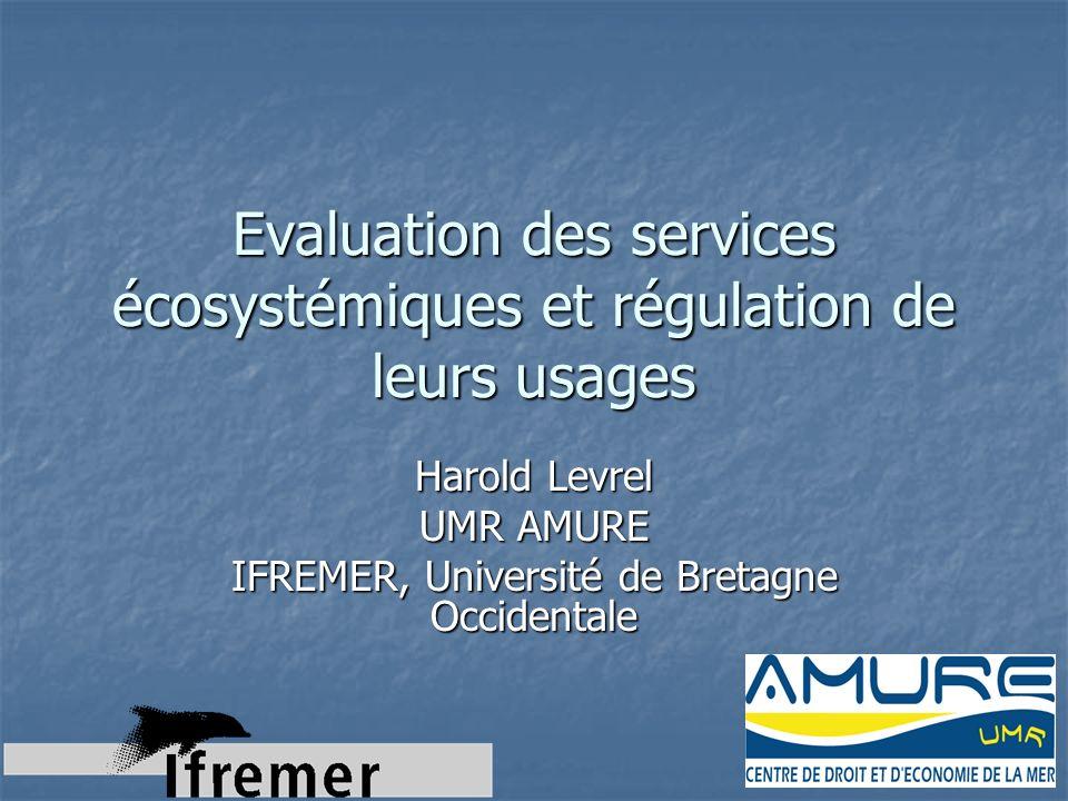 Evaluation des services écosystémiques et régulation de leurs usages