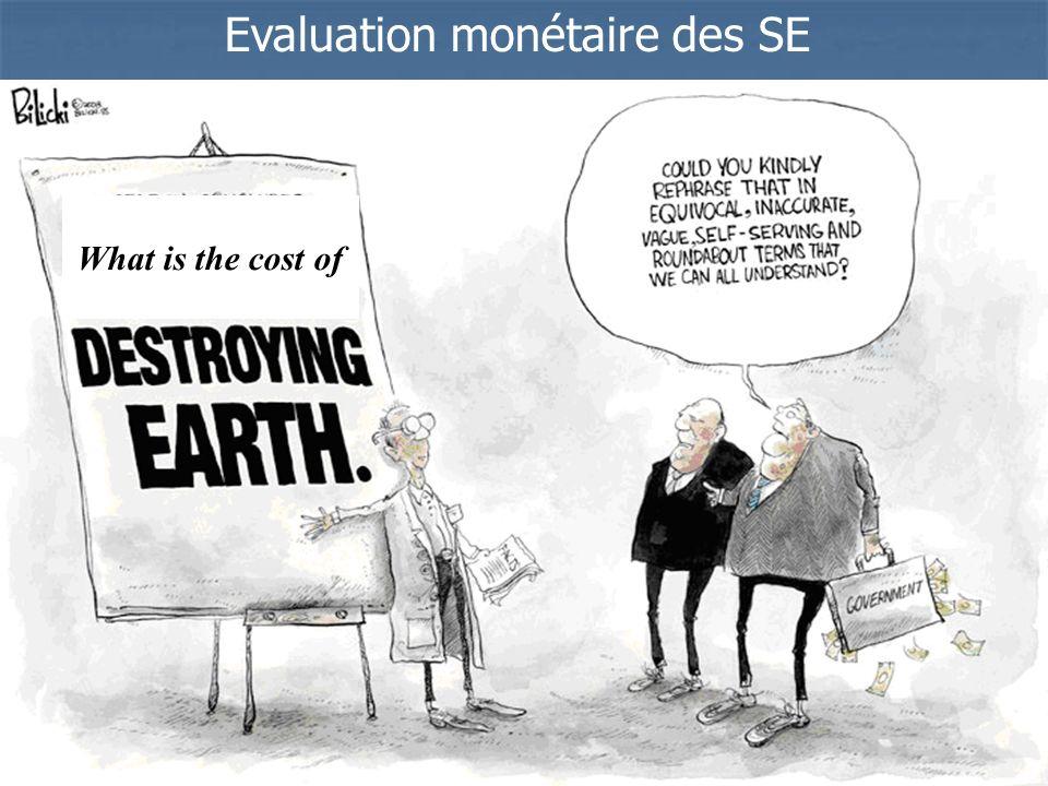 Evaluation monétaire des SE