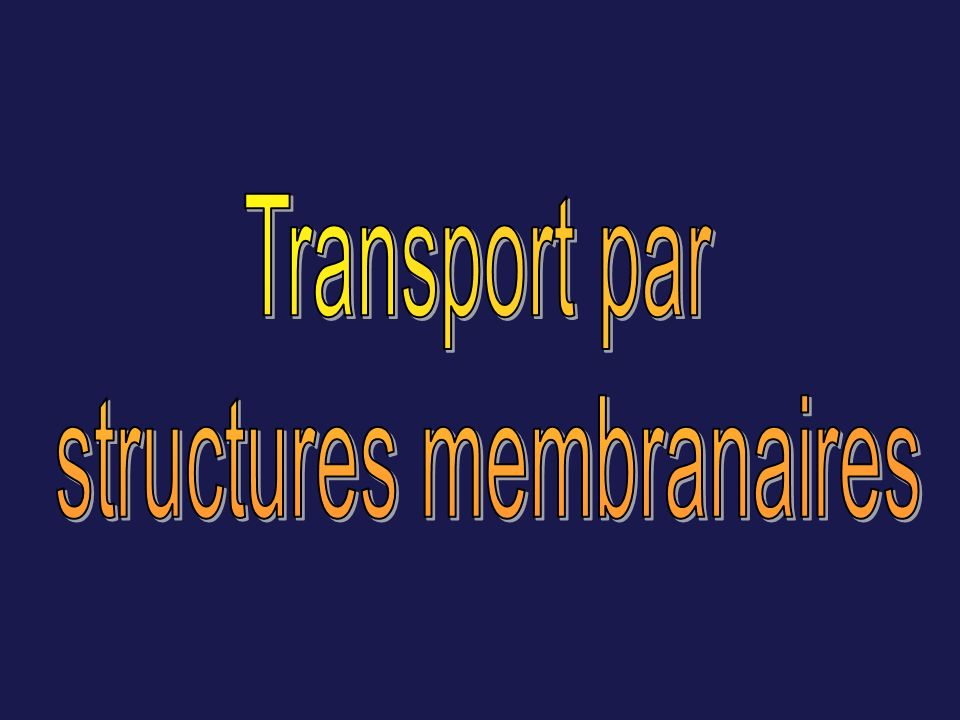 structures membranaires