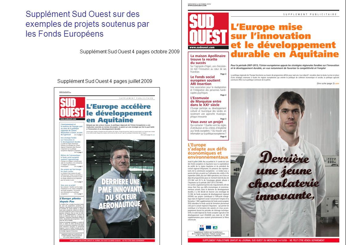 26/03/2017 Supplément Sud Ouest sur des exemples de projets soutenus par les Fonds Européens. Supplément Sud Ouest 4 pages octobre 2009.