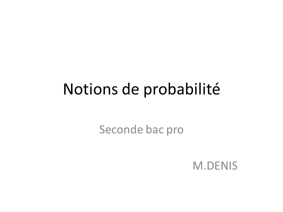 Notions de probabilité