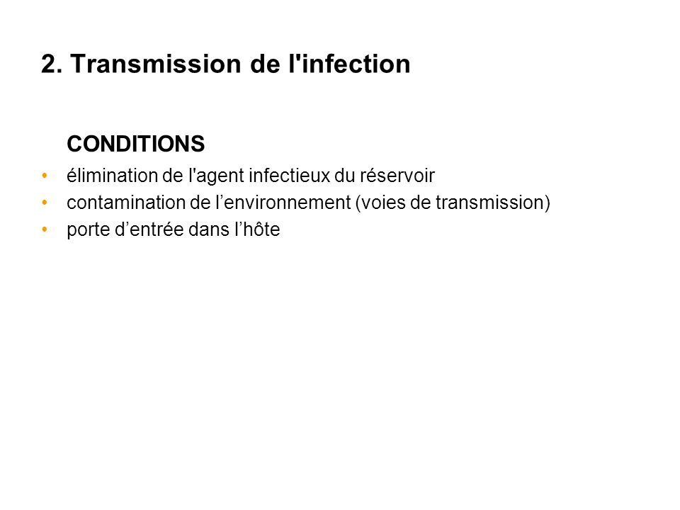 2. Transmission de l infection