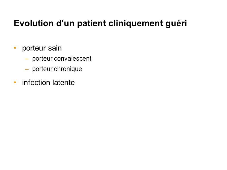 Evolution d un patient cliniquement guéri