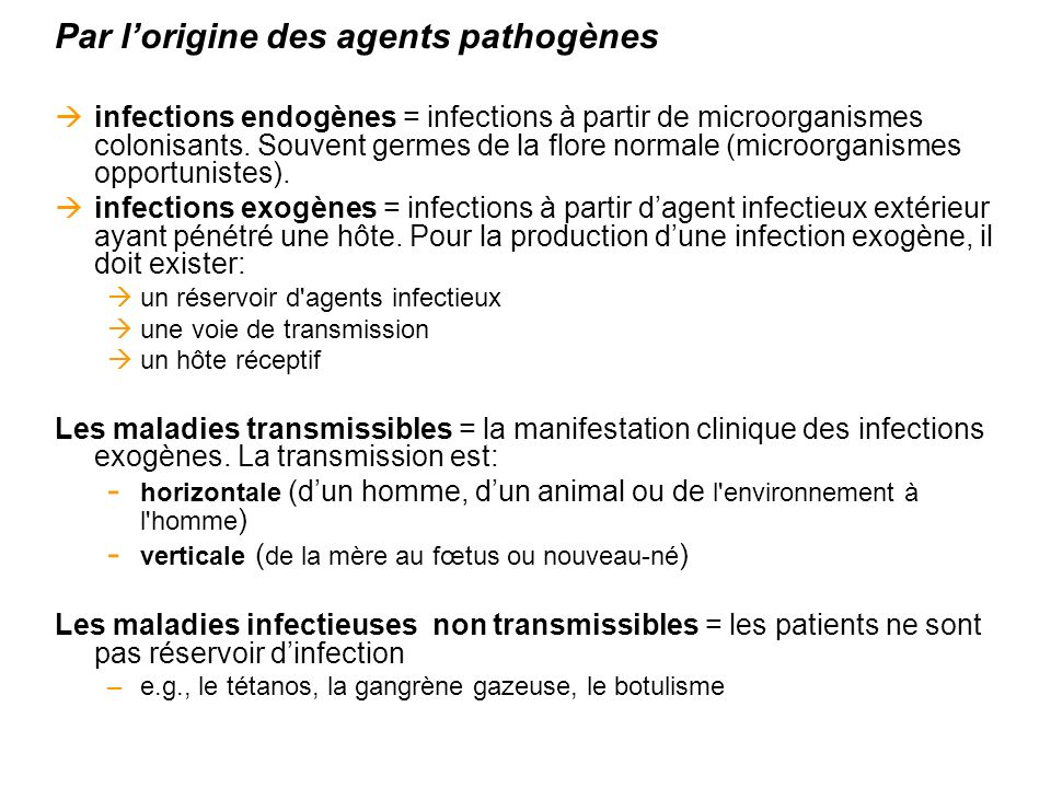 Par l'origine des agents pathogènes