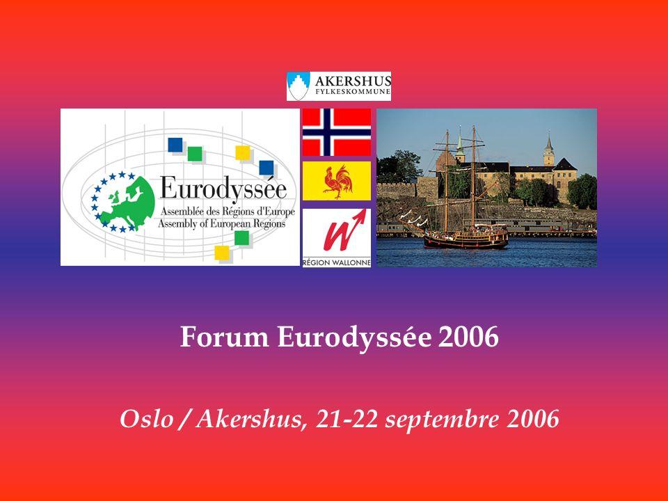 Forum Eurodyssée 2006 Oslo / Akershus, 21-22 septembre 2006