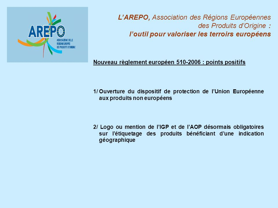 L'AREPO, Association des Régions Européennes des Produits d'Origine :