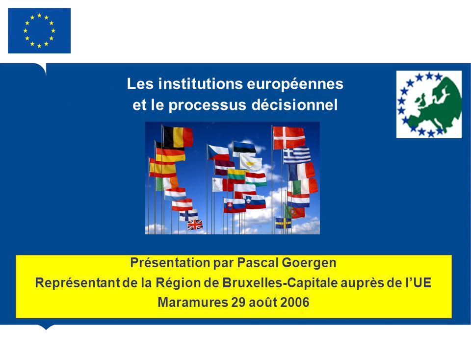 Les institutions européennes et le processus décisionnel