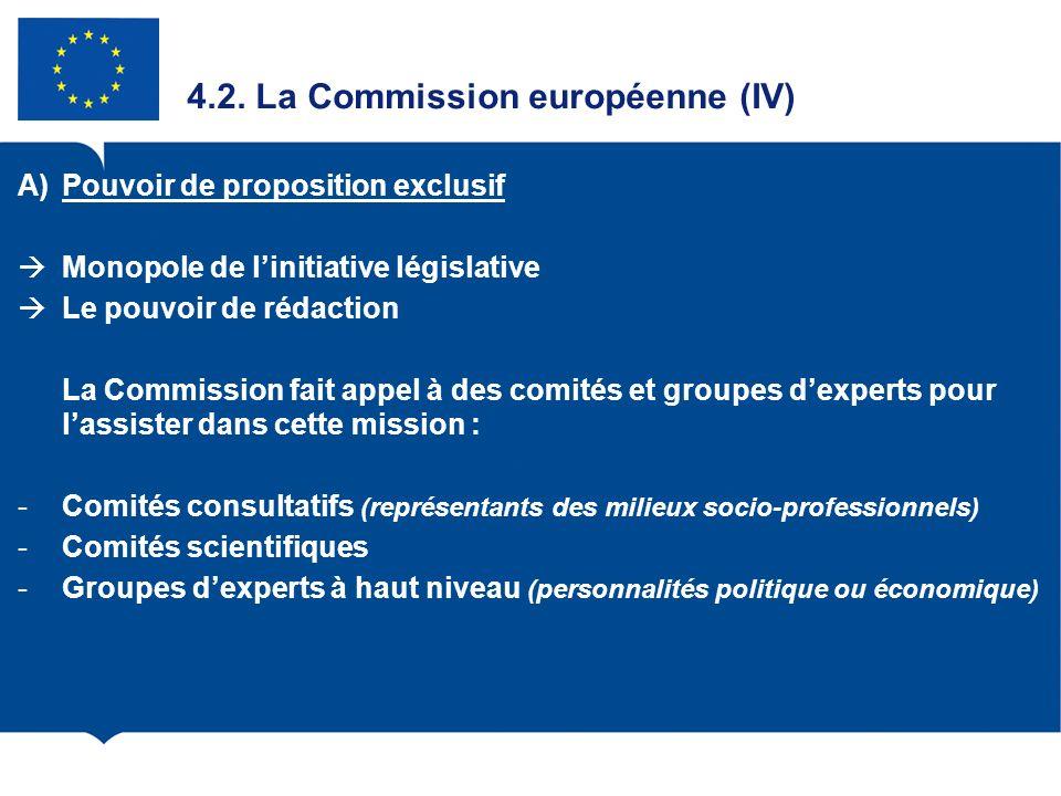 4.2. La Commission européenne (IV)