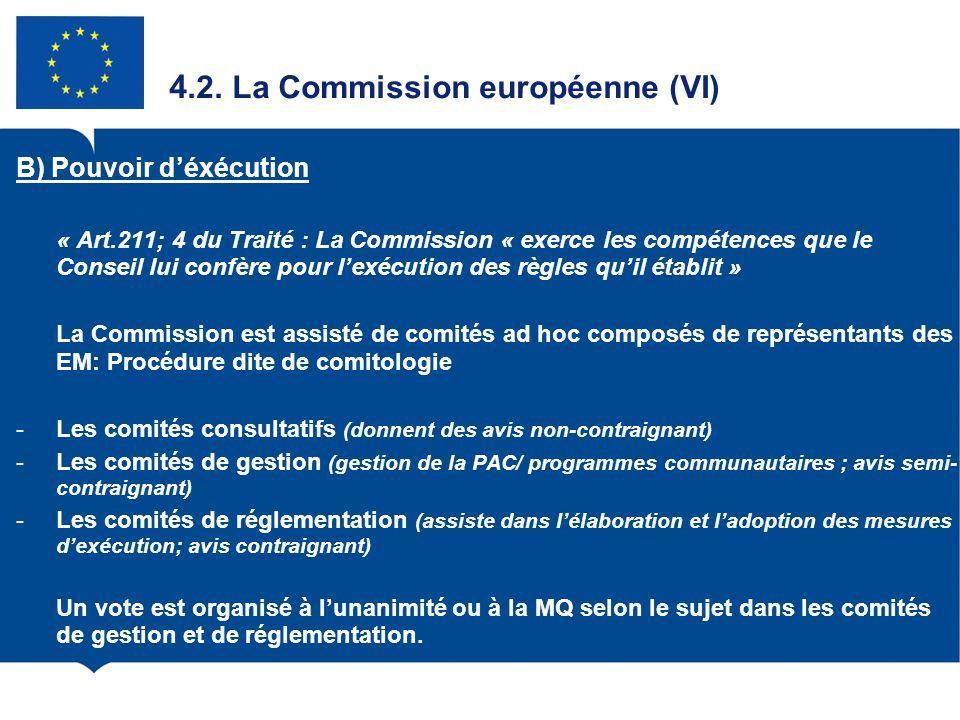 4.2. La Commission européenne (VI)