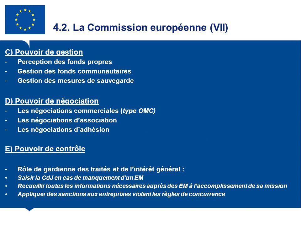 4.2. La Commission européenne (VII)