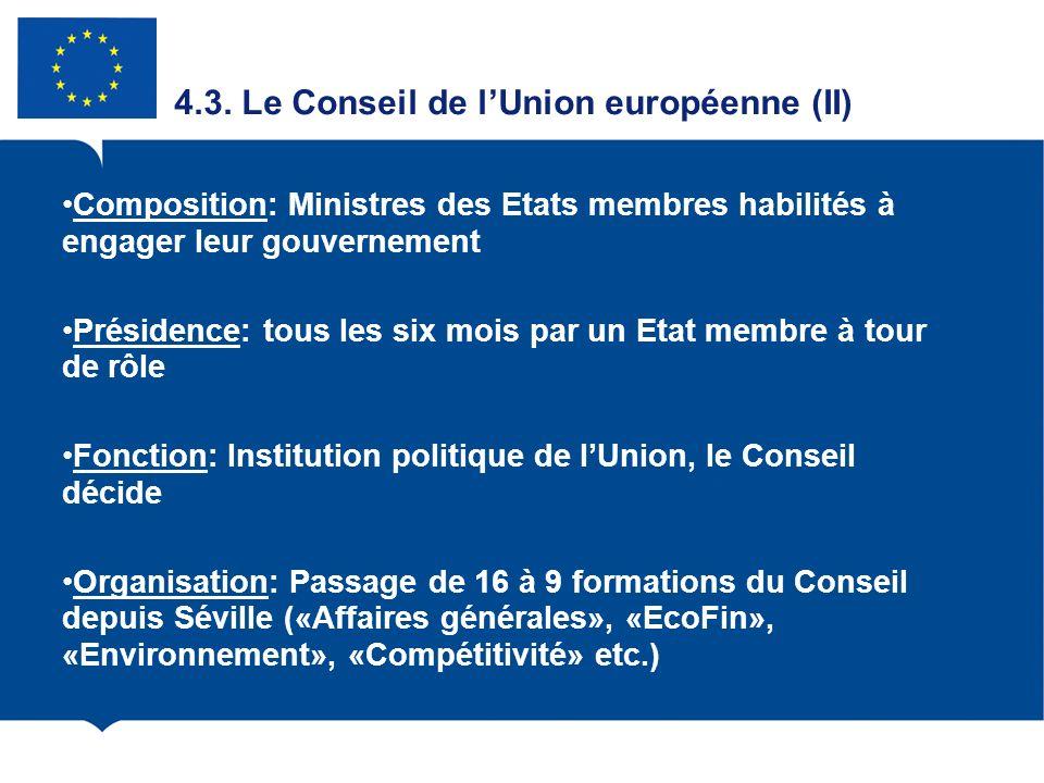 4.3. Le Conseil de l'Union européenne (II)