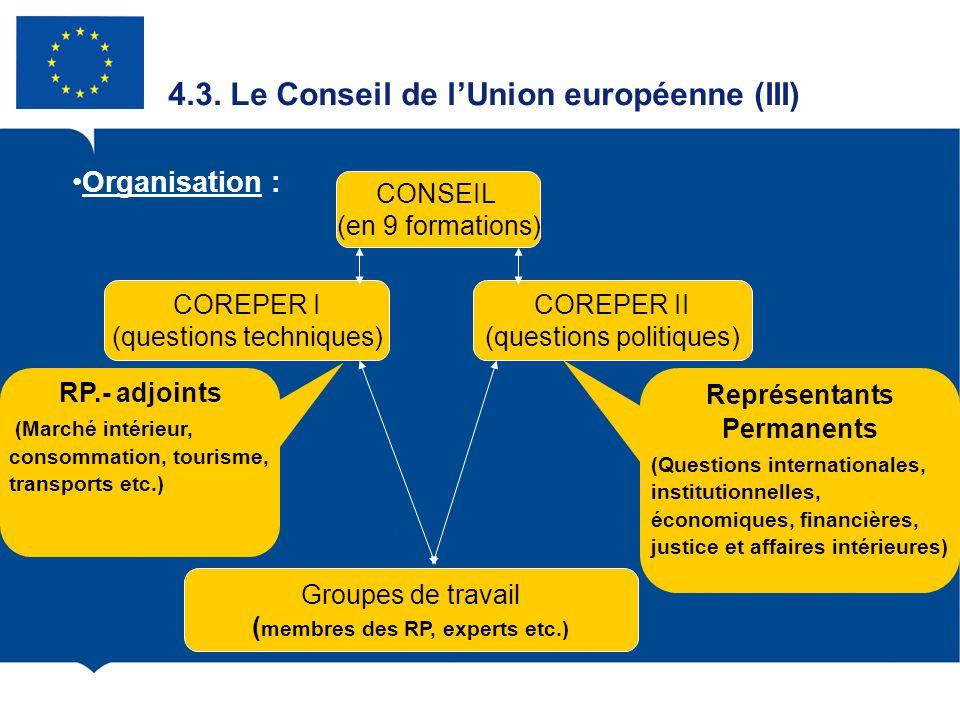 4.3. Le Conseil de l'Union européenne (III)