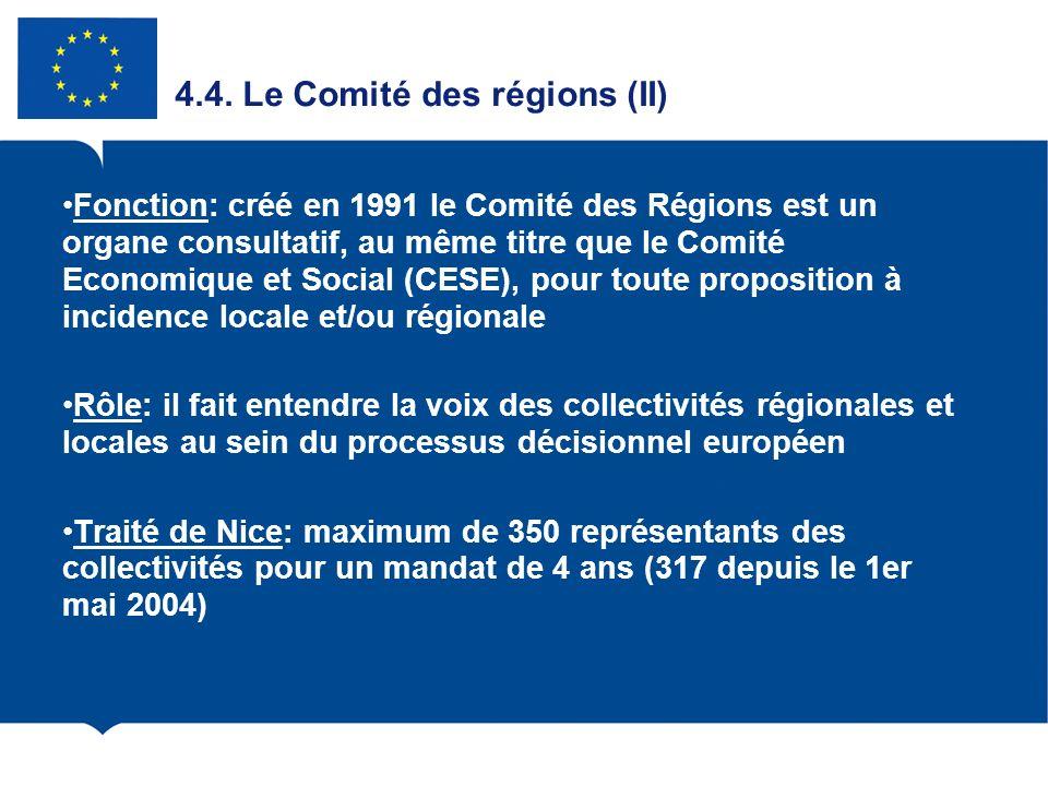 4.4. Le Comité des régions (II)