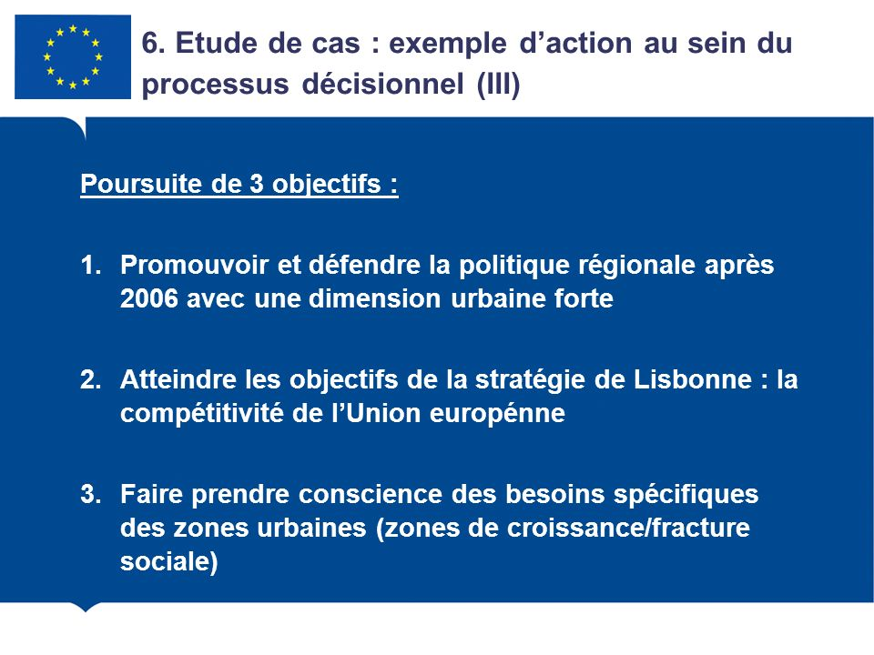 6. Etude de cas : exemple d'action au sein du processus décisionnel (III)