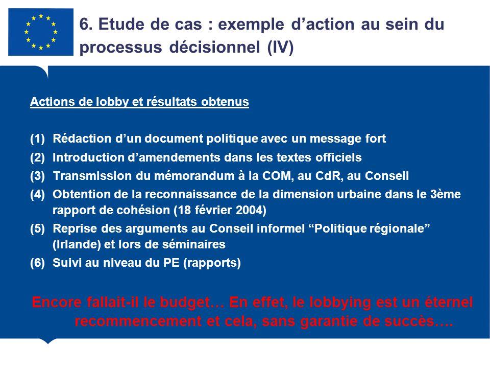 6. Etude de cas : exemple d'action au sein du processus décisionnel (IV)