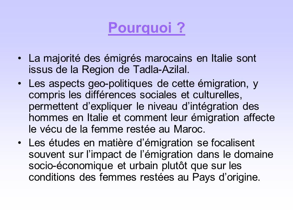 Pourquoi La majorité des émigrés marocains en Italie sont issus de la Region de Tadla-Azilal.